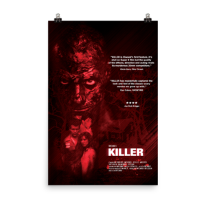 Killer, Killer Movie Poster, Gifts for movie lovers, Gifts for horror movie fans, low budget films, Tony Elwood's Killer, Tony Elwood, Horror Movie Poster, 80's Horror, thrillers, action movies